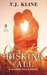 Risking it All by T.J. Kline