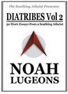 Diatribes, Volume...