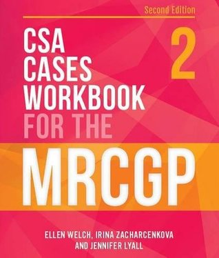 CSA Cases Workbook for the MRCGP, second edition