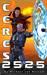 Ceres 2525: eBook Edition