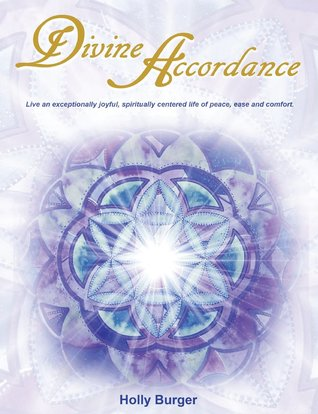 Divine Accordance by Holly Burger