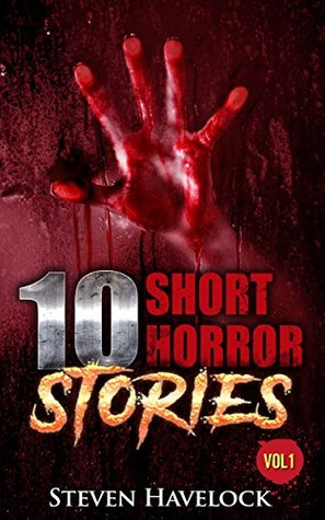 10 Short Horror Stories Vol:1