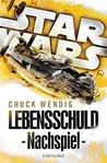 Star WarsTM - Nachspiel by Chuck Wendig