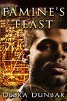 Famine's Feast  (The Templar, #4)