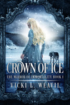 Crown of Ice (The Mirror of Immortality, #1)