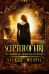 Scepter of Fire (The Mirror of Immortality, #2)