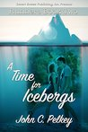 A Time for Icebergs (Runners Book 2)