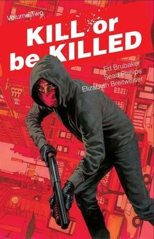 Kill or Be Killed, Vol. 2