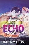 Echo by Nana Malone