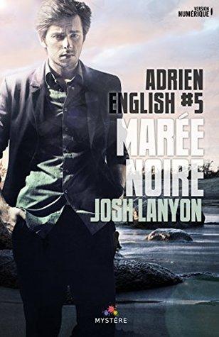 Marée noire: Adrien English, T5