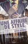 Une affaire de style by River Jaymes