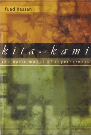 Kita and Kami: The Basic Modes of Togetherness