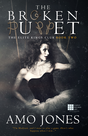 The Broken Puppet (Elite King's Club, #2)