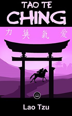Tao Te Ching: FREE Common Sense By Thomas Paine, 100% Formatted, Illustrated - JBS Classics (100 Greatest Novels of All Time Book 40)