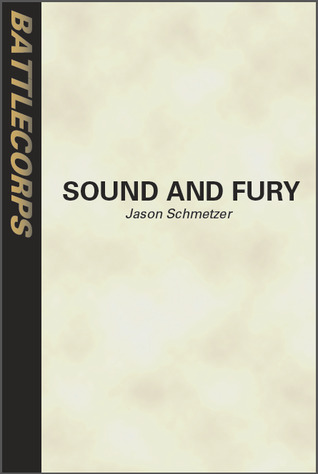 Sound and Fury (BattleTech: Edge of the Storm, #2)