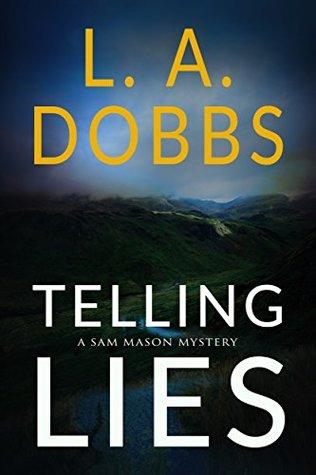 Telling Lies (Sam Mason Mysteries, #1)
