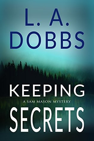 Keeping Secrets (Sam Mason Mysteries, #2)