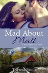 Mad About Matt (Red Maple Falls #1)