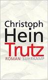 Trutz by Christoph Hein