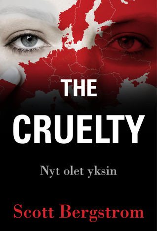 The Cruelty. Nyt olet yksin (The Cruelty, #1)