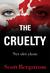 The Cruelty. Nyt olet yksin (The Cruelty, #1)