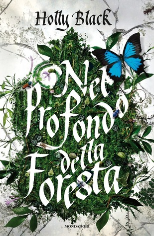 Nel profondo della foresta by Holly Black