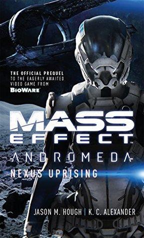 Mass Effect: Nexus Uprising (Mass Effect: Andromeda, #1)