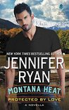 Protected by Love (Montana Heat, #0.5)