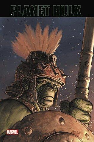 Hulk: Planet Hulk: Omnibus