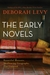 The Early Novels by Deborah Levy