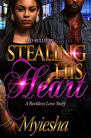 Stealing His Heart: A Reckless Love Story
