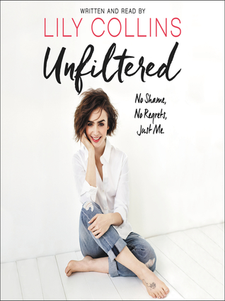 Unfiltered Lily Collins Book
