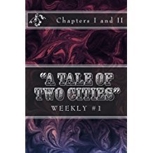 A Tale of Two Cities Weekly #1: Chapters I and II