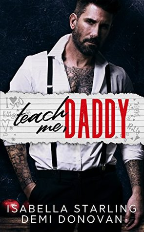 Teach Me Daddy by Isabella Starling