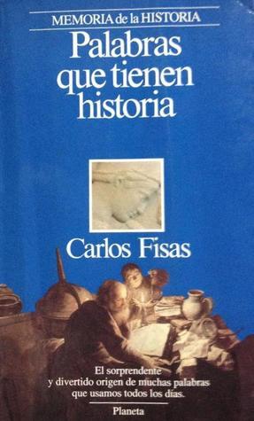 Lien de téléchargement gratuit du livre électronique Palabras que tienen historia en français PDF PDB CHM by Carlos Fisas