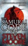 The Samurai Code: A Hiram Kane Adventure (The Hiram Kane Action Adventures Book 2)