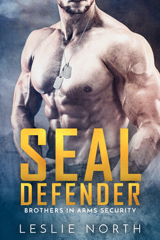 SEAL Defender (Brothers in Arms #1)