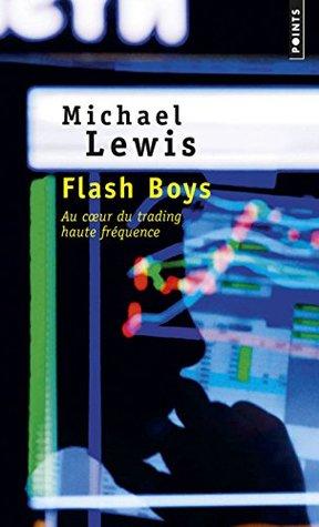Flash Boys: Au coeur du trading haute fréquence