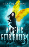 Angelic Retribution (Afterlife, #3)