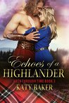 Echoes of a Highlander (Arch Through Time Book 3)