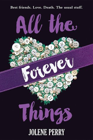 All the Forever Things by Jolene Perry