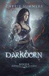 Darkborn (Shattering of the Nocturnai, #4)