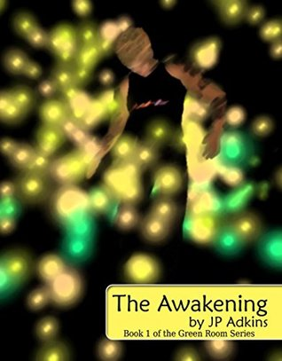 The Awakening (Green Room Series Book 1)