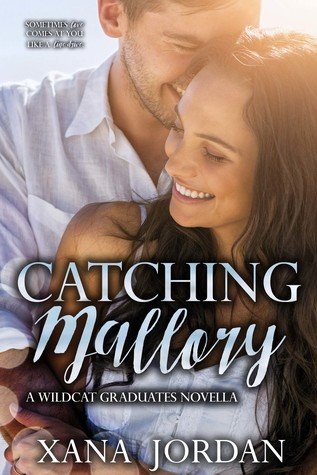 Catching Mallory (Wildcat Graduates Series, Book 2.5)
