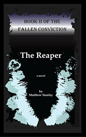 The Reaper (The Fallen Conviction)