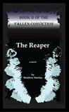 The Reaper (The Fallen Conviction)