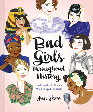 Bad Girls Throughout History  100 Remarkable Women Who Changed the World ( Women in History 502017a16