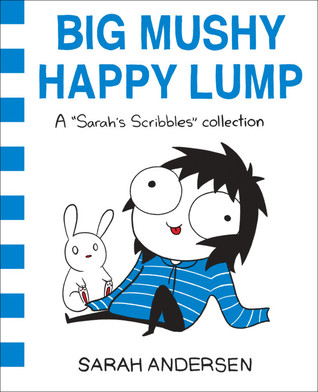 Big Mushy Happy Lump by Sarah Andersen thumbnail