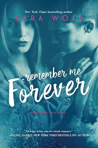 Remember Me Forever (Lovely Vicious, #3)