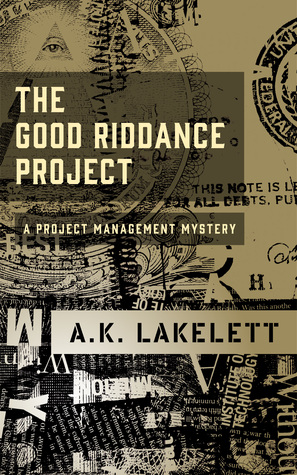 The Good Riddance Project
